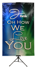 Jesus Oh How We Love You Wall Banner