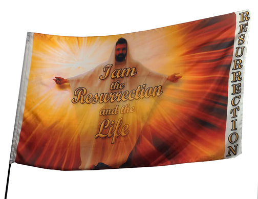 EASTER I Am the Resurrection and Life Worship Flag