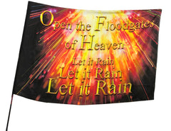 Open the Floodgates of Heaven Worship Flag