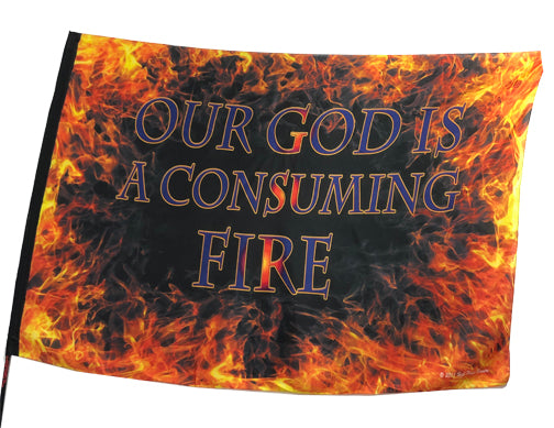 Our God is a Consuming Fire Worship Flag