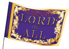 Royalty Jesus Lord of All Worrhip Flag