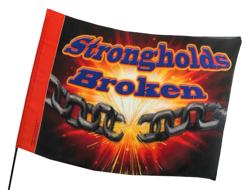 Strongholds Broken Worship Flag