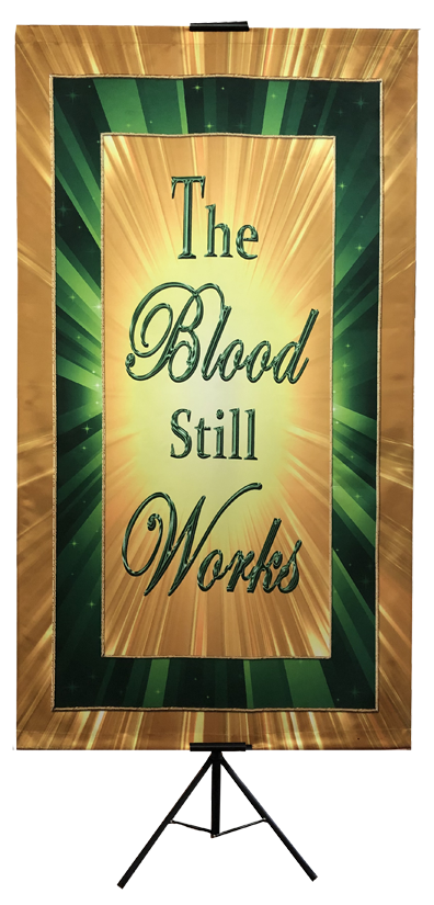 The Blood Still Works Wall Banner