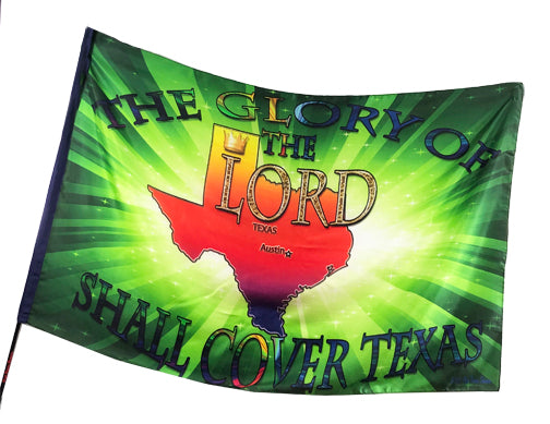 Glory of the Lord Shall Cover Texas (green) Worship Flag