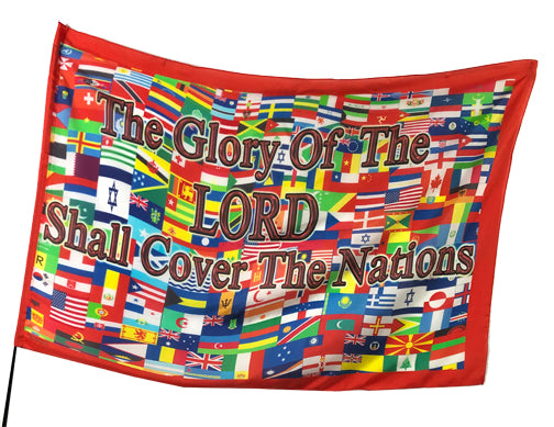 Glory of the Lord Shall Cover the Nations Worship Flag