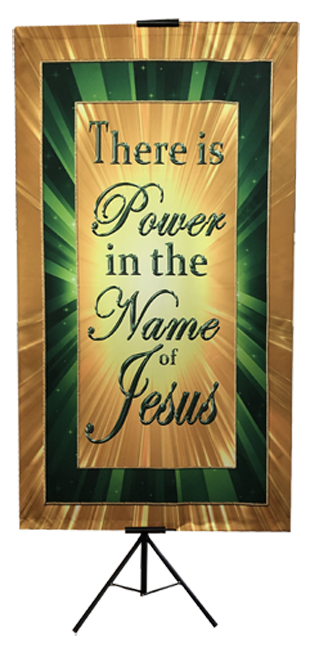 There is Power in the Name of Jesus Vertical Banner