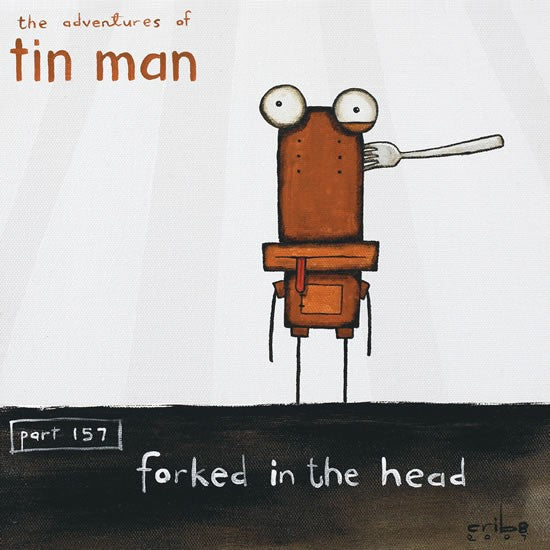 Forked in the Head - Paper Print - Tin Man