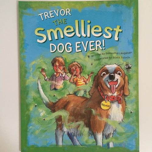 Trevor the Smelliest Dog Ever! - Kid's Book