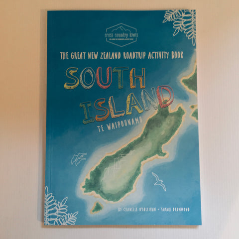 The Great NZ Roadtrip Activity Book - South Island