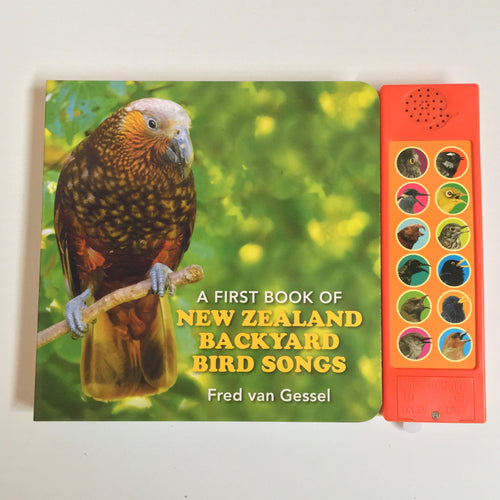 A First Book of New Zealand Backyard Bird Songs Book