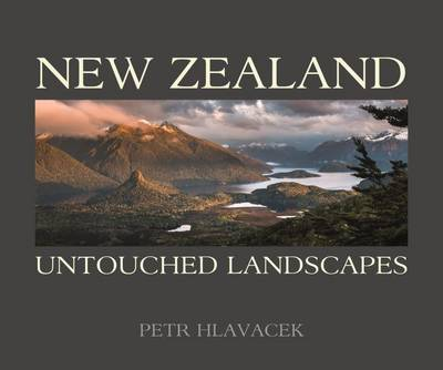 New Zealand: Untouched Landscapes - Petr Hlavacek - Pocket Edition