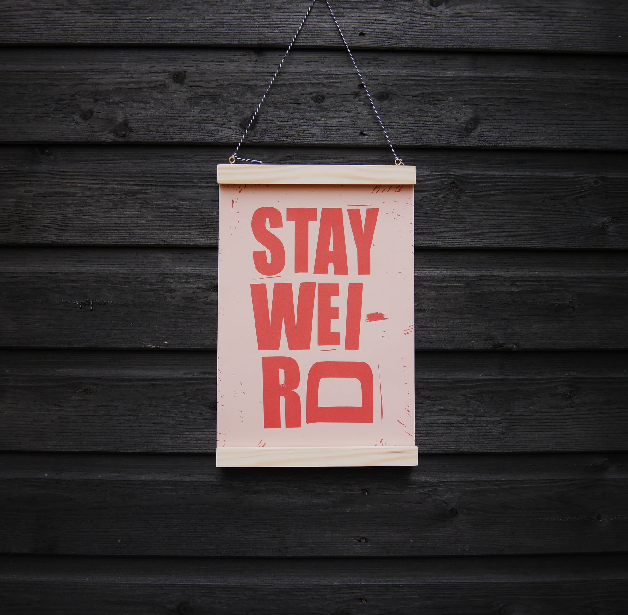 stay weird hand created printed text recycled paper