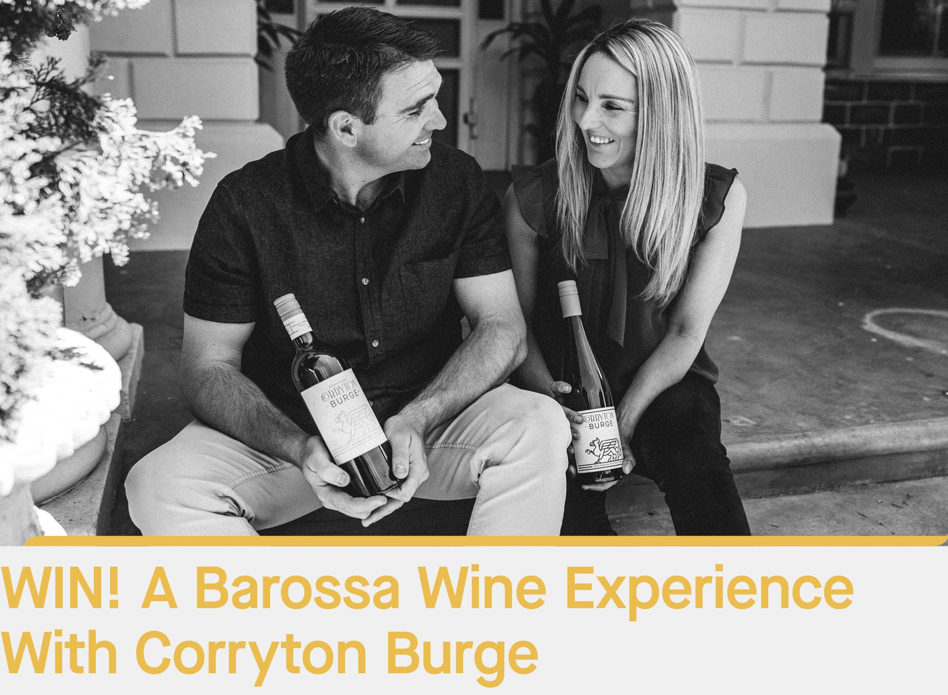 Win A Barossa Wine Experience With Corryton Burge