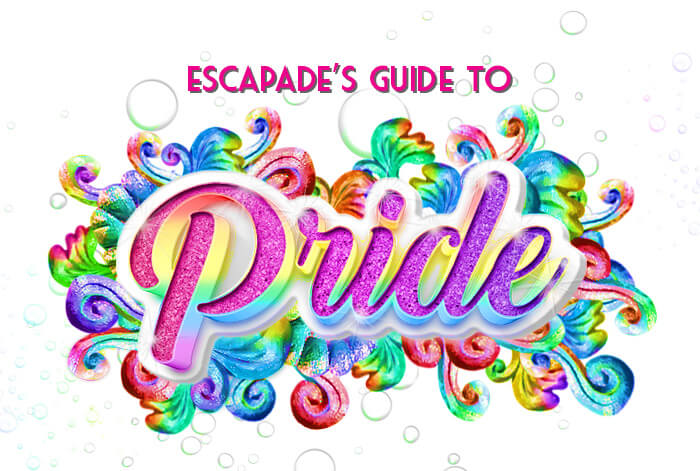 Escapade's Guide to Pride