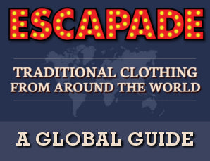 Escapade's Traditional Clothing Guide