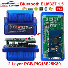 Load image into Gallery viewer, Newly Elm327 Pic18f25k80 Bluetooth V1.5 Auto Scanner 2 Layer Pcb Elm 327 25k80 Obdii Diagnostic Scanner Hardware 1.5 Andorid Pc