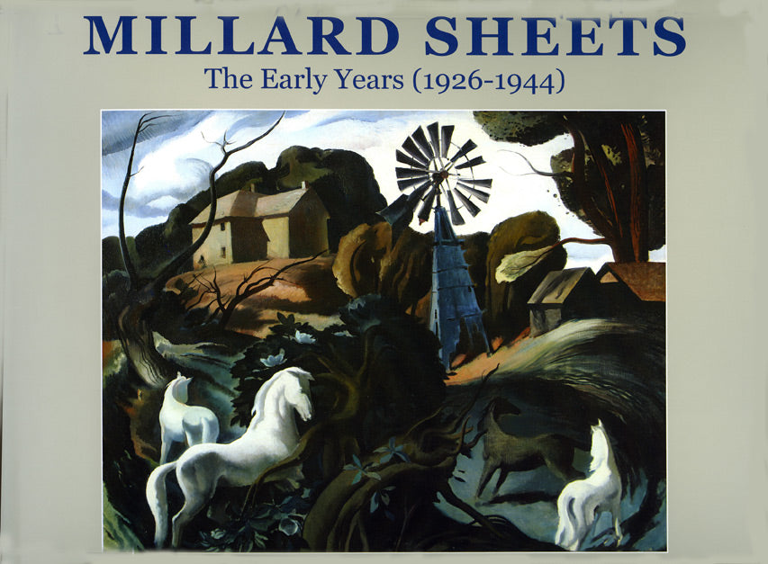 Millard Sheets: The Early Years (1926-1944), published in 2010 (Hardbound)