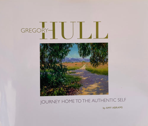 Gregory Hull: Journey Home to the Authentic Self (Hardbound)