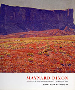 Maynard Dixon Masterpieces from Brigham Young University & Private Collections (Hardbound)