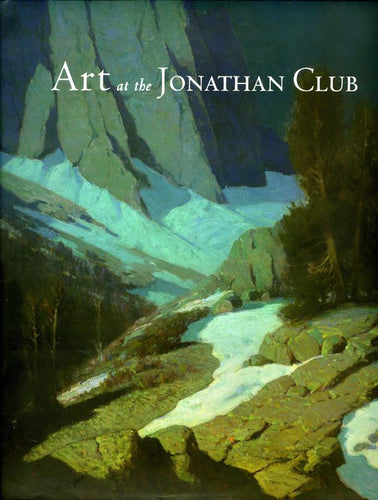 The Art at the Jonathan Club, published in 2010 (Hardbound)
