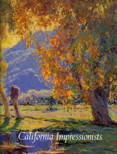 California Impressionists, published in 1996 (Hardbound)