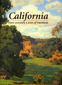 California, This Golden Land of Promise, published in 2001 (Hardbound)