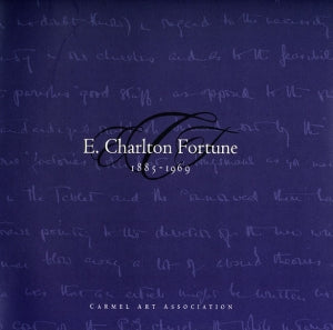 E. Charlton Fortune, 1885-1969, published in 2001 (Softbound)