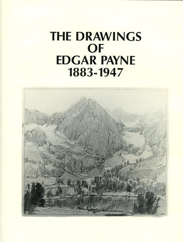 The Drawings of Edgar Payne, published in 2002 (Hardbound)