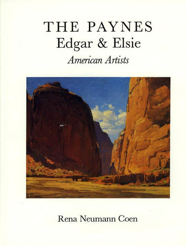 The Paynes, Edgar & Elsie, American Artists, published in 1988 (Hardbound)