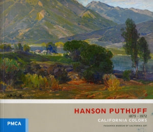 Hanson Puthuff, California Colors, published in 2006 (Softbound)