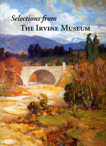 Selections from the Irvine Museum, revised edition, 2009 (Hardbound)