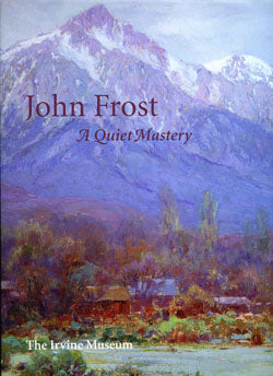 John Frost: A Quiet Mastery (Softbound)