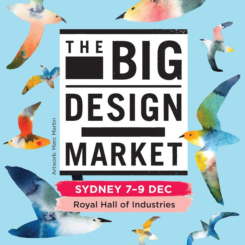 2018: THE BIG DESIGN MARKET SYDNEY 7-9DEC