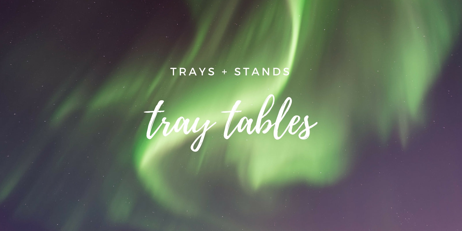 The Tray Shop Tray Tables