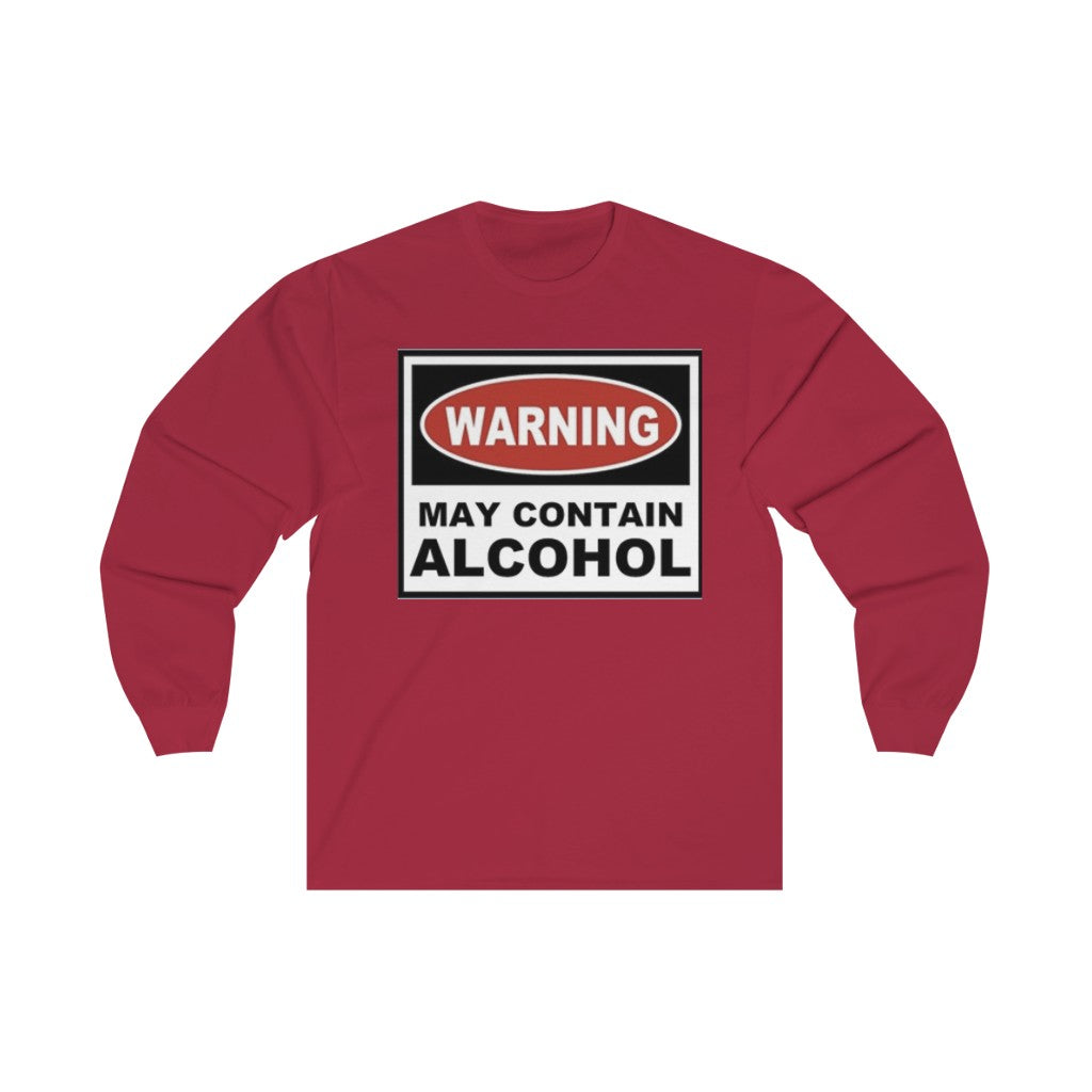 Warning: May Contain Alcohol Long Sleeve T-Shirt