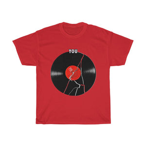 Broken Record (You) T-Shirt