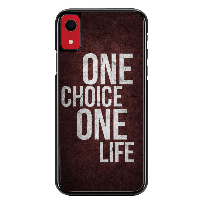1 Choice 1 Life iPhone XR Case VG0951