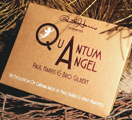Paul Harris Presents Quantum Angel by Paul Harris & Bro Gilbert