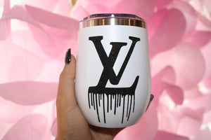 Dripping in LV Tumbler