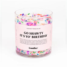 "Load image into Gallery viewer, ""Go Shawty It's Yo' Birthday"" Candle"