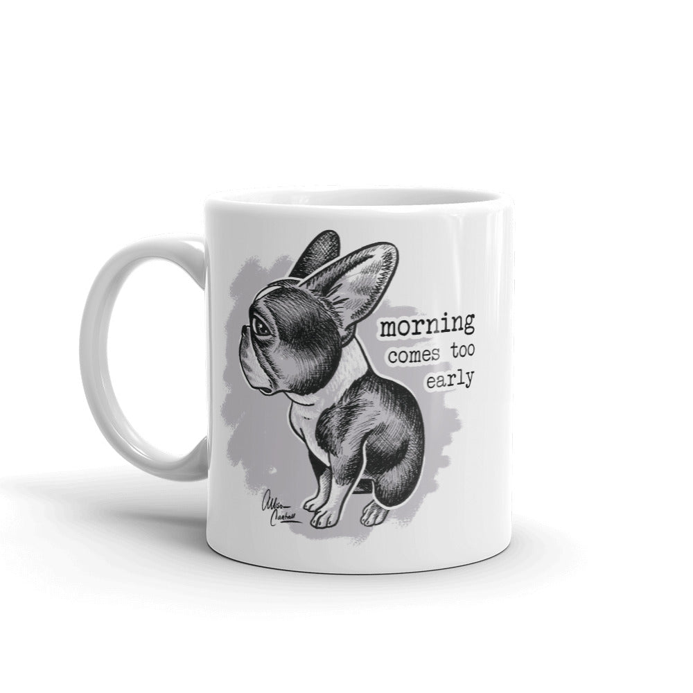 "Boston ""Morning comes too early"" Mug"