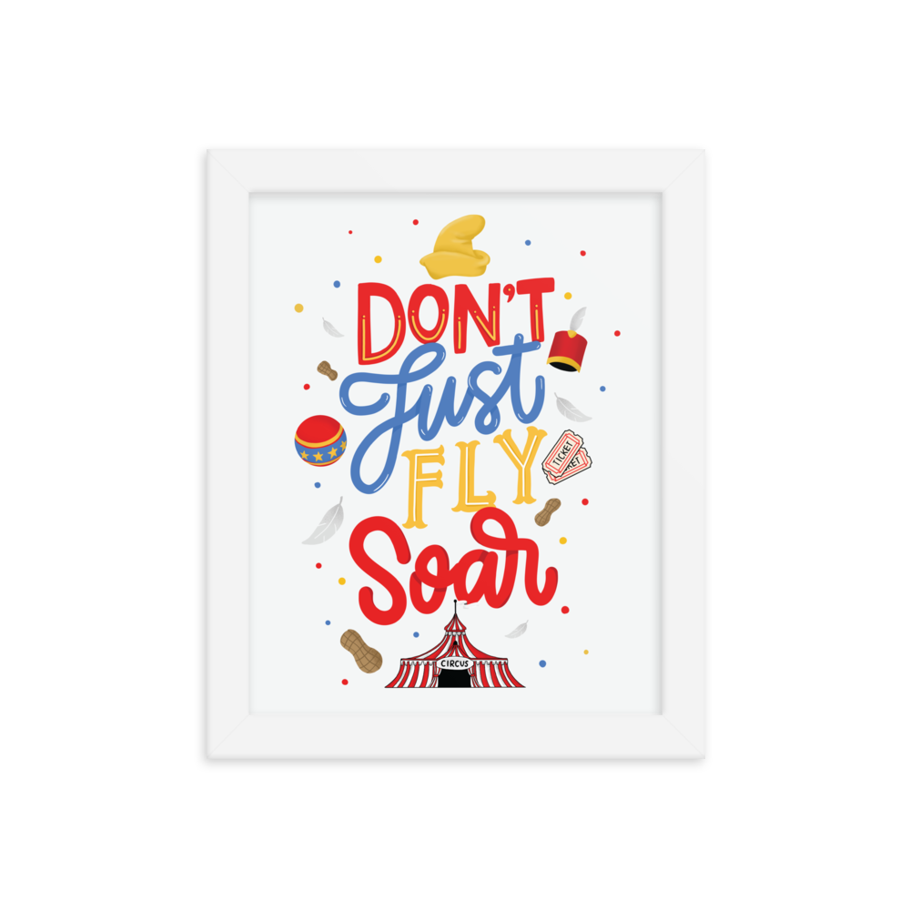 Don't Just Fly Soar | Art Print