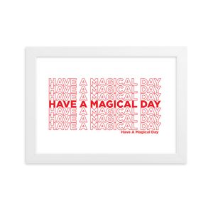 Have a Magical Day | Art Print