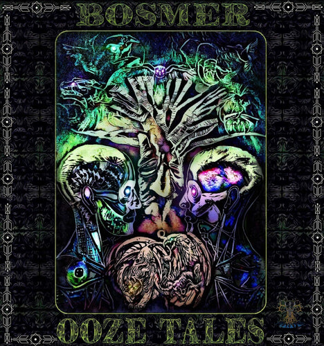 EP -  Bosmer - Ooze Tales - 2019 - Digital Download