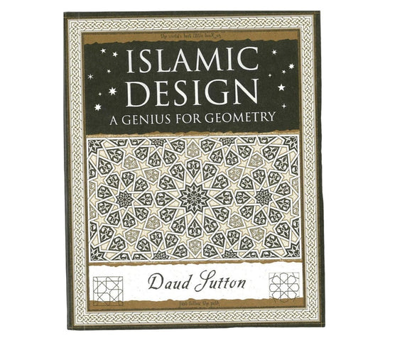 Islamic Design a Genius for Geometry