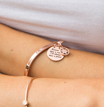 "Load image into Gallery viewer, Rose Gold ""Because I have a sister I'll always have a friend"" Bangle"