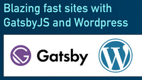 Make fast websites with Wordpress and GatsbyJS video training (Pre-order with discount code LEARN)