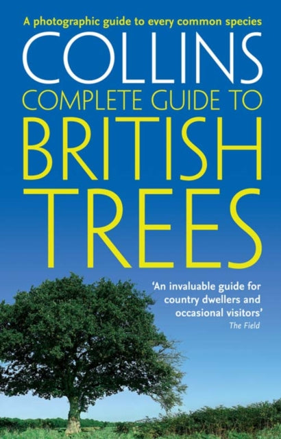 British Trees : A Photographic Guide to Every Common Species-9780007236855