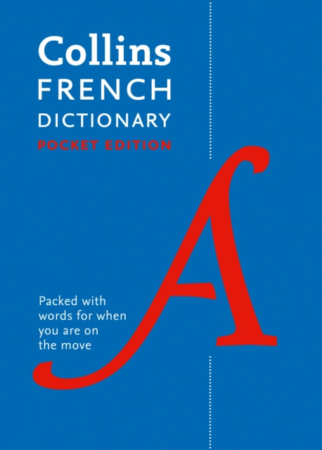 Collins French Dictionary Pocket Edition : 40,000 Words and Phrases in a Portable Format-9780008183622