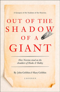 Out of the Shadow of a Giant : How Newton Stood on the Shoulders of Hooke and Halley-9780008220617